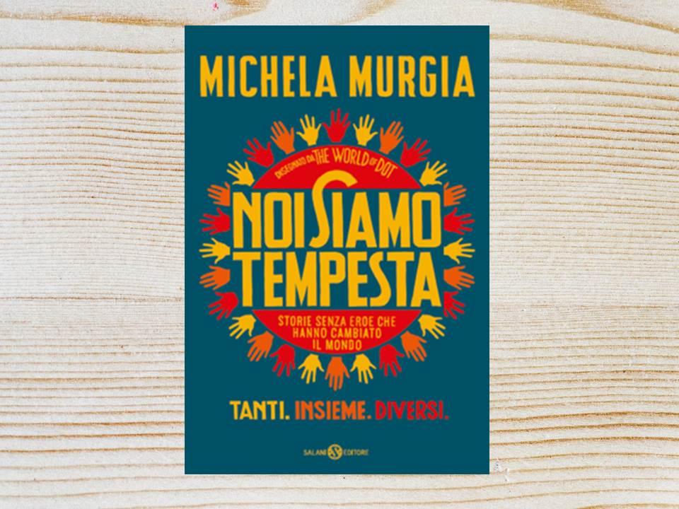 Noi siamo tempesta - Michela Murgia - Salani
