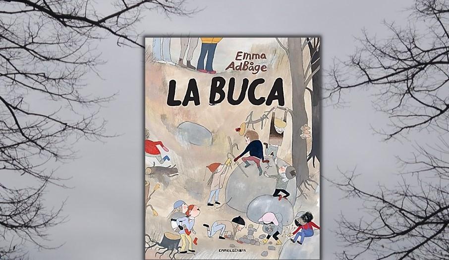 La buca - Emma AdBåge - Camelozampa