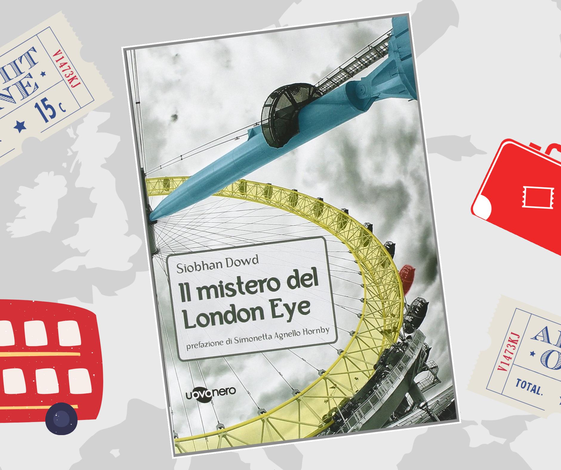 Il mistero del London Eye - Siobhan Dowd - Uovonero
