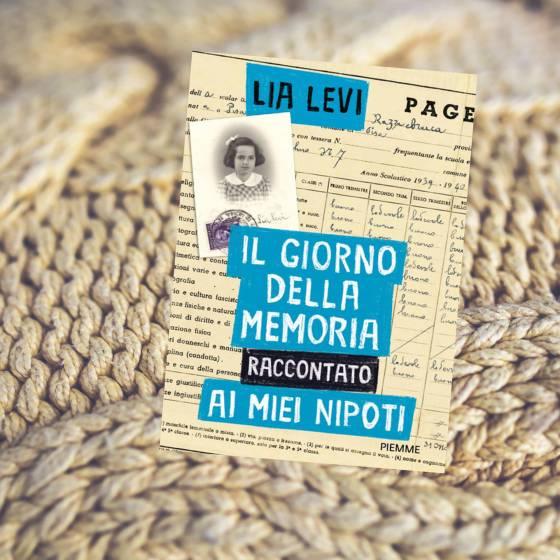 Il giorno della memoria raccontato ai miei nipoti - Lia Levi