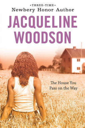 Libro The House You Pass on the Way di Jacqueline Woodson